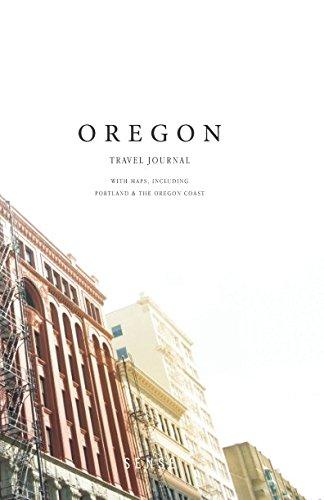 Oregon Travel Journal: With Maps: Including Portland And The Oregon Coast ebook