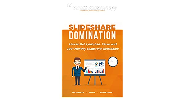 SlideShare Domination: How to Get 2,000,000+ Views and 400+ ...