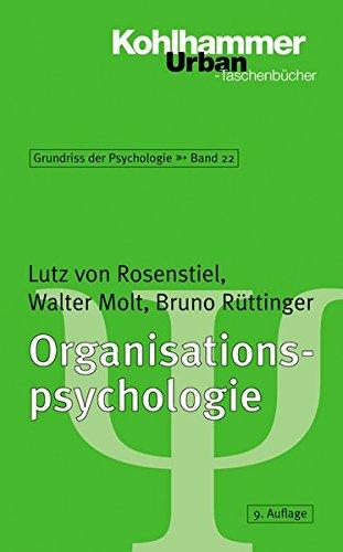 Grundriss der Psychologie: Organisationspsychologie (Urban-Taschenbücher, Band 567)