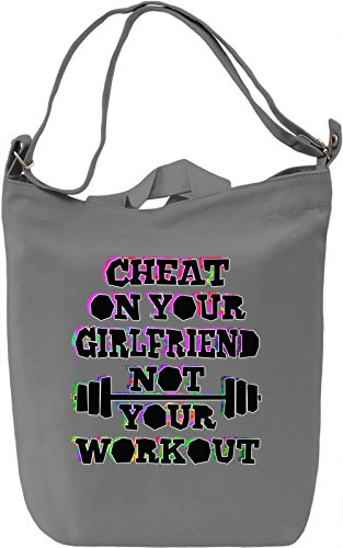 Don't Cheat On Your Workout Borsa Giornaliera Canvas Canvas Day Bag| 100% Premium Cotton Canvas| DTG Printing|