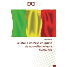 Le Mali : Un Pays en quête de nouvelles valeurs humaines