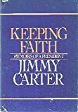 Keeping Faith, Jimmy Carter, 0553050230