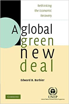 Book A Global Green New Deal: Rethinking the Economic Recovery