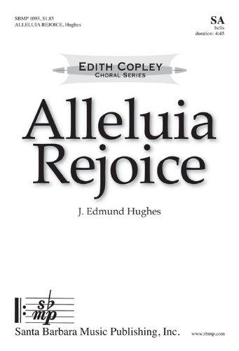 (Alleluia Rejoice (Educational Octavo, SA, Handbells))