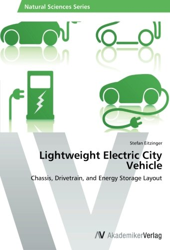 Light Energy Star Chassis - Lightweight Electric City Vehicle: Chassis, Drivetrain, and Energy Storage Layout