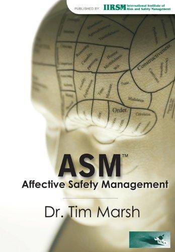 Affective Safety Management (ASM) (International Institute Of Risk & Safety Management)