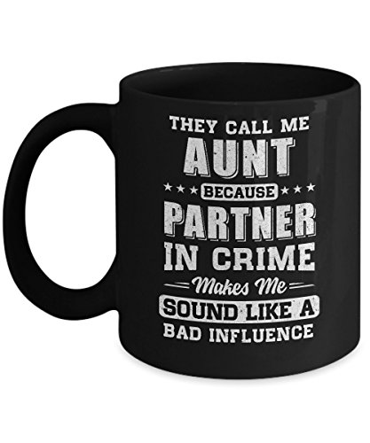 TeesNow They Call Me Aunt Partner In Crime Mothers Day Mug 11oz -