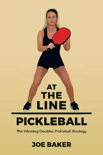 Download At the Line Pickleball: The Winning Doubles Pickleball Strategy pdf