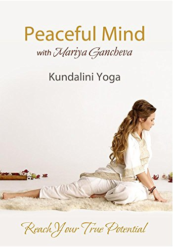 Kundalini Yoga for Peaceful Mind with Mariya Gancheva