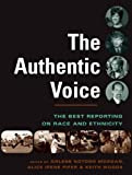 img - for The Authentic Voice: The Best Reporting on Race and Ethnicity book / textbook / text book
