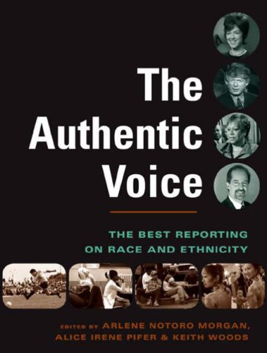 The Authentic Voice: The Best Reporting on Race and Ethnicity