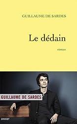 Le dédain : roman (Littérature Française)