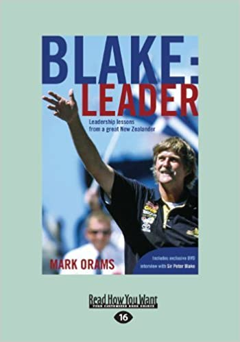 Book Blake: Leader: Leadership Lessons From A Great New Zealander by Mark Orams (2013-12-05)