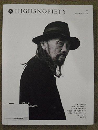 Highsnobiety Magazine #9 Fall/Winter 2014 YOHJI YAMAMOTO, RICK OWENS, SAINT LAURENT, THOM BROWNE, HOUSE INDUSTRIES, SCOTT CAMPBELL, ROUNDEL, ROIDS