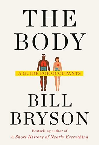 Book : The Body A Guide For Occupants - Bryson, Bill