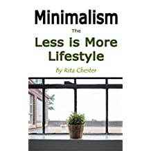 Minimalism: The Less Is More Lifestyle