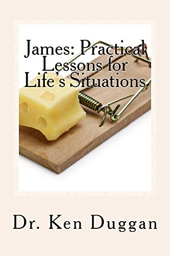 James: Practical Lessons for Life's Situations
