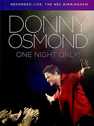 Donny Osmond -  One Night Only!