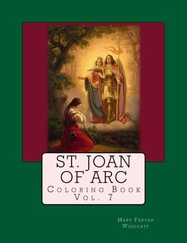 St. Joan of Arc Coloring Book (Windeatt Coloring Book) (Volume 7)