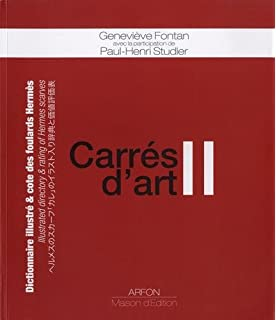 7458cc7b8e95 Amazon.fr - Carrés d art   Dictionnaire   cote des foulards Hermès ...