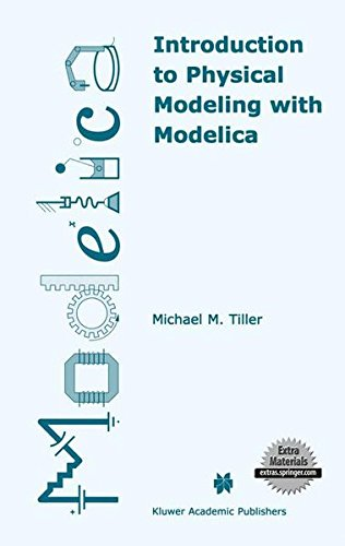 Introduction To Physical Modeling With Modelica (The Springer International Series In Engineering And Computer Science)