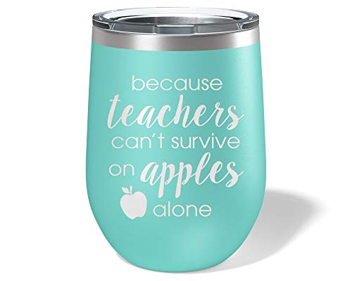 Teacher Wine Glass Tumbler - Funny Teaching and Apple Engraved on 12oz Stemless Cup - Teachers Gifts for Women -