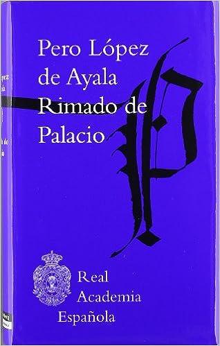 Pedro LÓPEZ DE AYALA, Rimado de Palacio