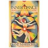 The Inner Dance, Diane Mariechild, 0895942453
