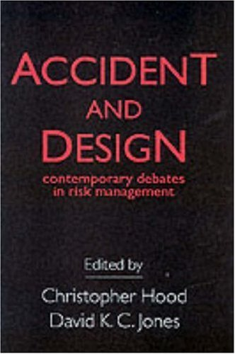 Download Accident And Design: Contemporary Debates On Risk Management Pdf
