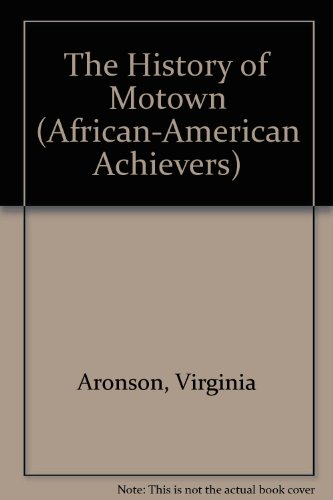The History of Motown (African American Achievers) PDF