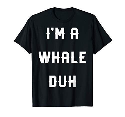 Halloween Easy Whale Costume Shirts, I'm A Whale