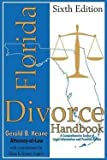 img - for Gerald B. Keane: Florida Divorce Handbook : A Comprehensive Source of Legal Information and Practical Advice (Paperback); 2013 Edition book / textbook / text book