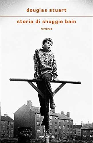 Storia di Shuggie Bain : Stuart, Douglas, Prosperi, Carlo: Amazon.it: Libri