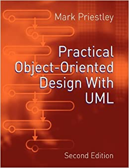 Practical Object-Oriented Design Using UML by Mark Priestley (2003-12-01)