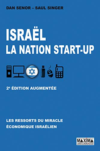 FREE Israël, la nation start-up : Les ressorts du miracle économique israélien RAR