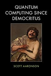 Quantum Computing since Democritus