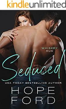 Seduced (Whiskey Run Book 4)
