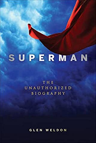 Superman: The Unauthorized Biography (Superman All Star)
