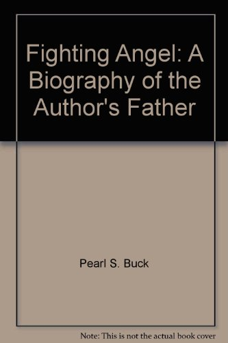 Fighting Angel: A Biography of the Author's Father ()