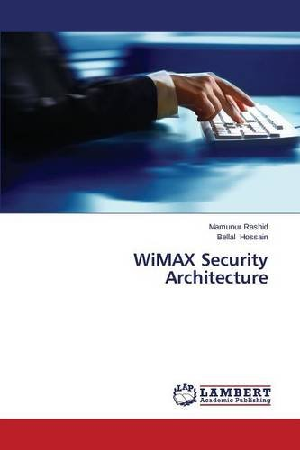 Download WiMAX Security Architecture pdf