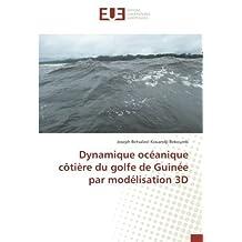 Dynamique océanique côtière du golfe de Guinée par modélisation 3D