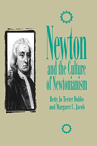 Newton and the Culture of Newtonianism (Control of Nature)