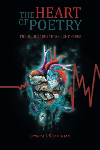 Read Online The Heart of Poetry: Through Dark Ink To Light Paper pdf