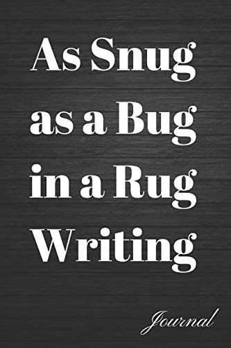 As Snug as a Bug in a Rug Writing Journal: Blank Lined Cuddly Up Diary -