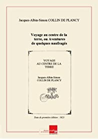 Voyage aucentredelaterre, tome 2 par Jacques Auguste Simon Collin de Plancy