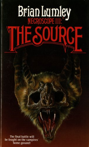 Necroscope 3: The Source (Necroscope Trilogy, Volume 3)