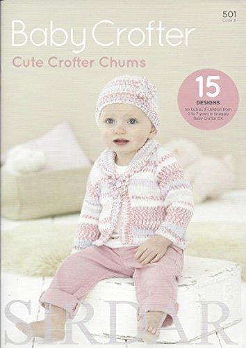 Sirdar Snuggly Baby Crofter DK Knitting Pattern Book - 501 Cute Crofter Chums by Sirdar by Sirdar