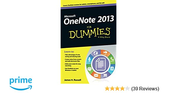 OneNote 2013 For Dummies: Russell: 9781118550564: Amazon com