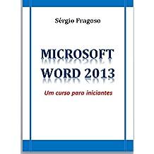 Microsoft Word 2013: um curso para iniciantes