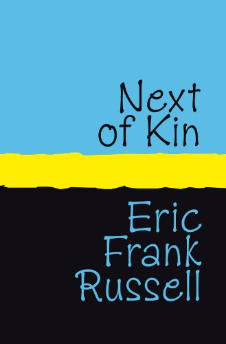 Amazon next of kin ebook eric frank russell kindle store next of kin by russell eric frank fandeluxe Document